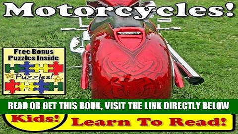 """[FREE] EBOOK Children s Book: """"Motorcycles! Learn About Motorcycles While Learning To Read –"""