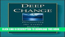 [Ebook] Deep Change: Discovering the Leader Within (The Jossey-Bass Business   Management Series)