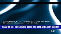 [PDF] Fighting Financial Crime in the Global Economic Crisis (Law of Financial Crime) Popular Online