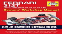 Best Seller Ferrari 312T 1975 to 1980 (312T, T2, T3, T4, T5   T6): An insight into the design,