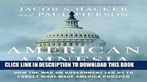 [Free Read] American Amnesia: How the War on Government Led Us to Forget What Made America Prosper