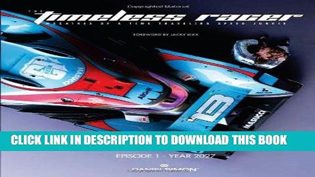 Best Seller The Timeless Racer: Machines of a Time Traveling Speed Junkie (English, German and