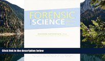 Big Deals  Forensic Science: From the Crime Scene to the Crime Lab , Student Value Edition (3rd