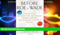 Big Deals  Before Roe v. Wade: Voices that Shaped the Abortion Debate Before the Supreme Court s
