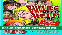[PDF] Bullies Need Help Too!: Lesson Plans for Helping Bullies and their Victims Full Online