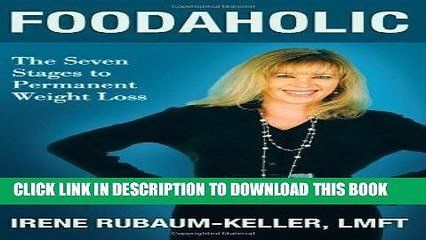 [PDF] Foodaholic: The Seven Stages to Permanent Weight Loss Popular Online