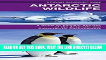 [READ] EBOOK Antarctic Wildlife: A Folding Pocket Guide to Familiar Species of the Antarctic and