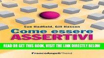 [PDF] Come essere assertivi in ogni situazione (Trend: Le guide in un mondo che cambia) (Italian