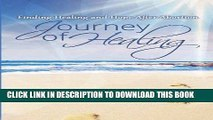 [PDF] Journey of Healing: Finding Healing and Hope After Abortion Full Online