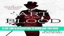 Ebook Art in the Blood: A Sherlock Holmes Adventure (Sherlock Holmes Adventures) Free Read