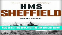 [READ] EBOOK HMS Sheffield: The Life and Times of  Old Shiny BEST COLLECTION