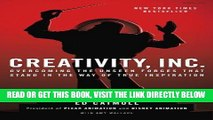 [READ] EBOOK Creativity, Inc.: Overcoming the Unseen Forces That Stand in the Way of True