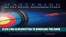 Best Seller Mastering the Fire Service Assessment Center Free Read