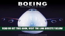[FREE] EBOOK Boeing: Unseen Images From The Archives BEST COLLECTION