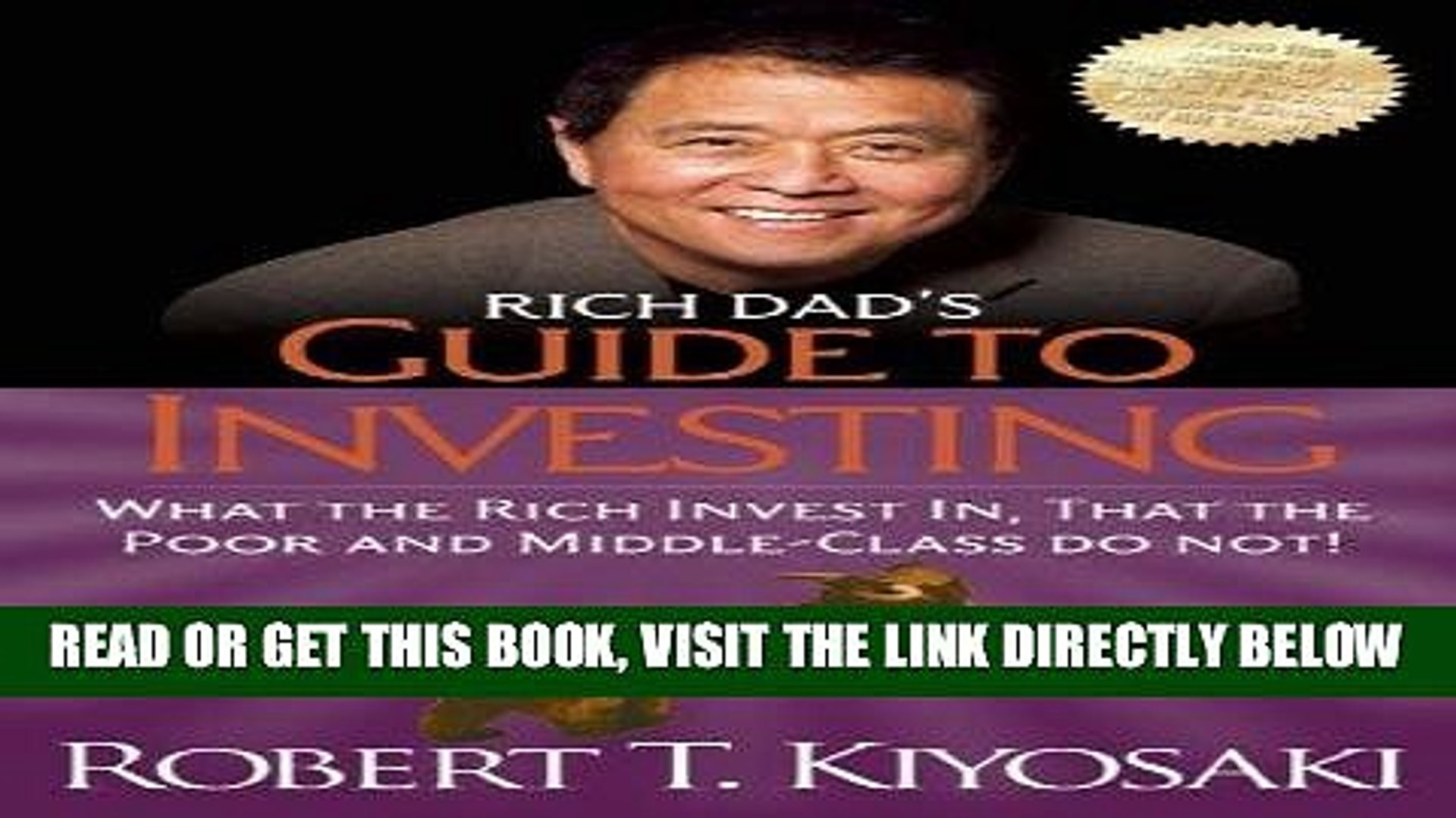 [READ] EBOOK Rich Dad s Guide to Investing: What the Rich Invest in, That the Poor and the Middle