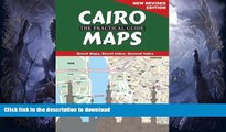 GET PDF  Cairo: The Practical Guide Maps: New Revised Edition FULL ONLINE