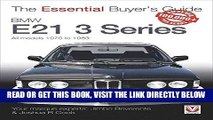 [FREE] EBOOK BMW E21 3 Series: All models 1975 to 1983 (The Essential Buyer s Guide) BEST COLLECTION