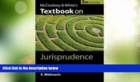 Big Deals  McCoubrey   White s Textbook on Jurisprudence  Best Seller Books Most Wanted