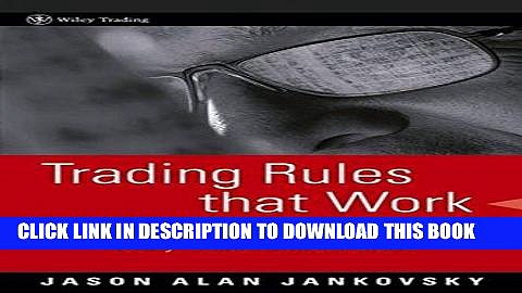 [PDF] Trading Rules that Work: The 28 Essential Lessons Every Trader Must Master Full Online