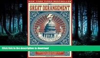 FAVORITE BOOK  The Great Derangement: A Terrifying True Story of War, Politics, and Religion  GET
