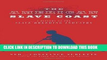 Read Now The American Slave Coast: A History of the Slave-Breeding Industry PDF Book