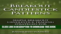 [PDF] Breakout Candlestick Patterns: Simple Breakout Candlestick Trading Strategies for Consistent