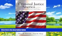 Big Deals  Criminal Justice in America: Theory, Practice, and Policy (2nd Edition)  Best Seller