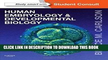 [READ] EBOOK Human Embryology and Developmental Biology: With STUDENT CONSULT Online Access, 5e