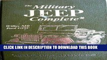 Best Seller The Military Jeep Complete, Willys Mb/Ford Gpw: All Three Original Tm s in Full (Its
