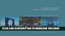 Ebook Corporate Art Collections: A Handbook to Corporate Buying (Handbooks in International Art