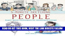 [FREE] EBOOK 5-Minute Sketching -- People: Super-quick Techniques for Amazing Drawings BEST