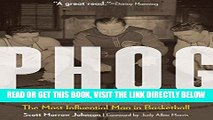 [FREE] EBOOK Phog: The Most Influential Man in Basketball ONLINE COLLECTION