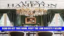 Ebook Alexa Hampton: The Language of Interior Design Free Read