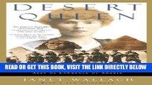 [FREE] EBOOK Desert Queen: The Extraordinary Life of Gertrude Bell: Adventurer, Adviser to Kings,