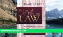 Big Deals  Natural and Divine Law: Reclaiming the Tradition for Christian Ethics (Saint Paul