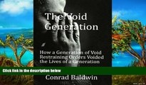 Big Deals  The Void Generation  How A Generation of Void Restraining Orders Voided the Lives of a