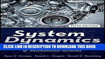 Best Seller System Dynamics: Modeling, Simulation, and Control of Mechatronic Systems Free Read