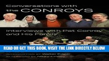 [READ] EBOOK Conversations with the Conroys: Interviews with Pat Conroy and His Family BEST