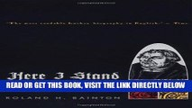 [READ] EBOOK HERE I STAND: A Life of Martin Luther ONLINE COLLECTION