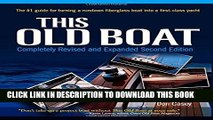 Best Seller This Old Boat, Second Edition: Completely Revised and Expanded Free Read