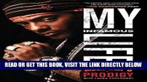 [FREE] EBOOK My Infamous Life: The Autobiography of Mobb Deep s Prodigy ONLINE COLLECTION