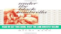 [READ] EBOOK Under the Black Umbrella: Voices from Colonial Korea, 1910-1945 ONLINE COLLECTION