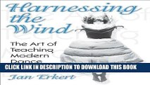 [FREE] EBOOK Harnessing the Wind: the Art of Teaching Modern Dance ONLINE COLLECTION