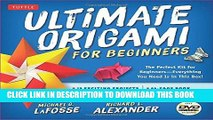Ebook Ultimate Origami for Beginners Kit: The Perfect Kit for Beginners-Everything you Need is in