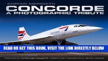 [READ] EBOOK Concorde: A Photographic Tribute ONLINE COLLECTION