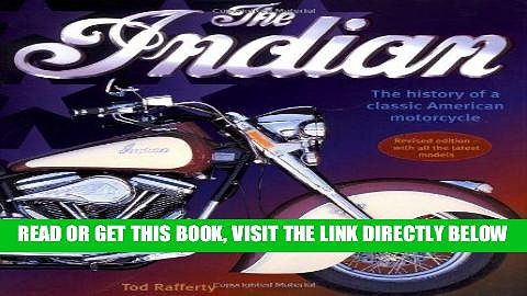 [FREE] EBOOK Indian: The History Of A Classic American Motorcycle BEST COLLECTION