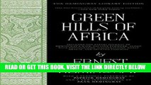 [READ] EBOOK Green Hills of Africa: The Hemingway Library Edition ONLINE COLLECTION