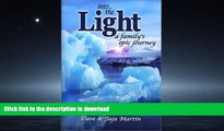 READ  Into the Light: A Family s Epic Journey FULL ONLINE