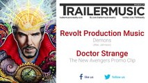 Doctor Strange - The New Avengers Promo Clip Exclusive Music (Revolt Production Music - Demons)