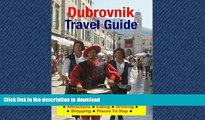 PDF ONLINE Dubrovnik, Croatia Travel Guide - Attractions, Eating, Drinking, Shopping   Places To